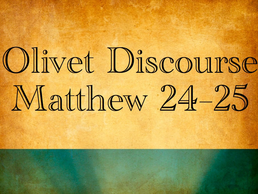 Olivet Discourse Matthew 24.001