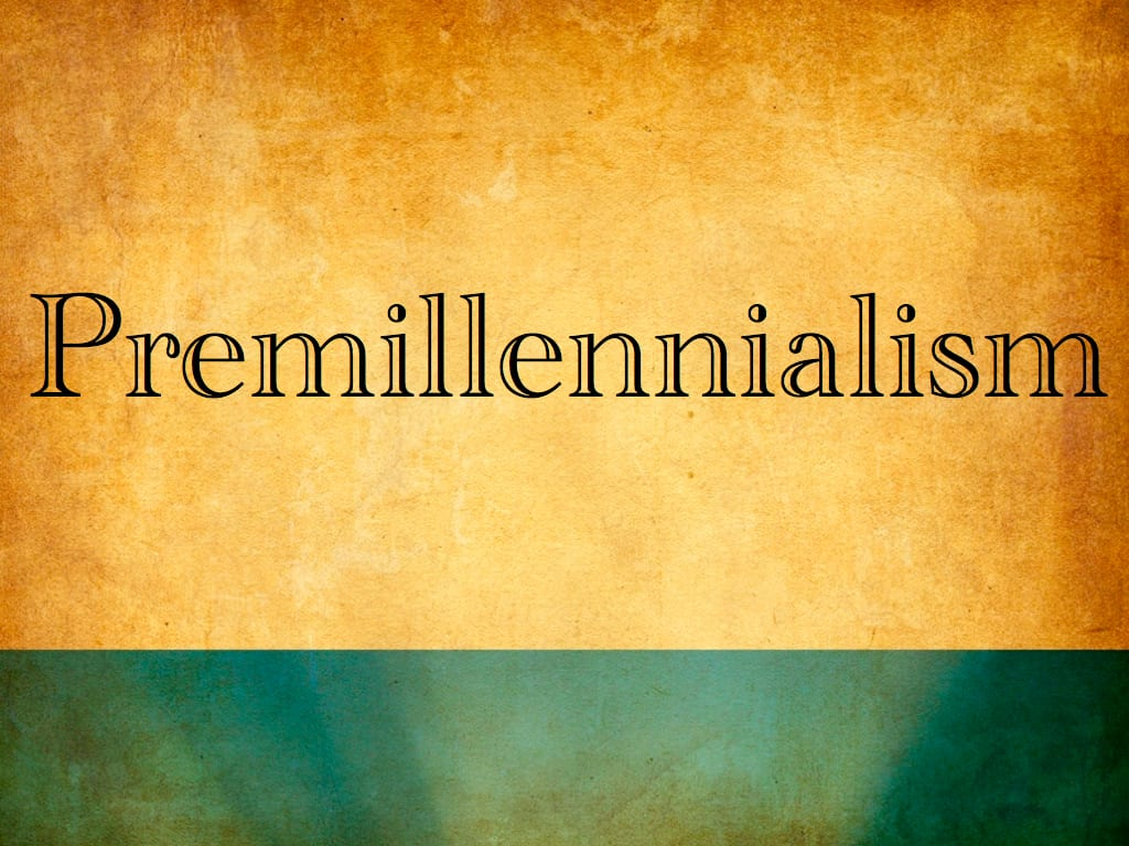 Premillennialism.001