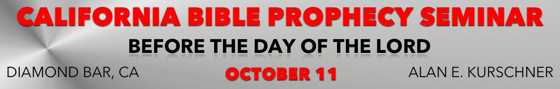 CALIFORNIA BIBLE PROPHECY SEMINAR – Oct 11, 2014