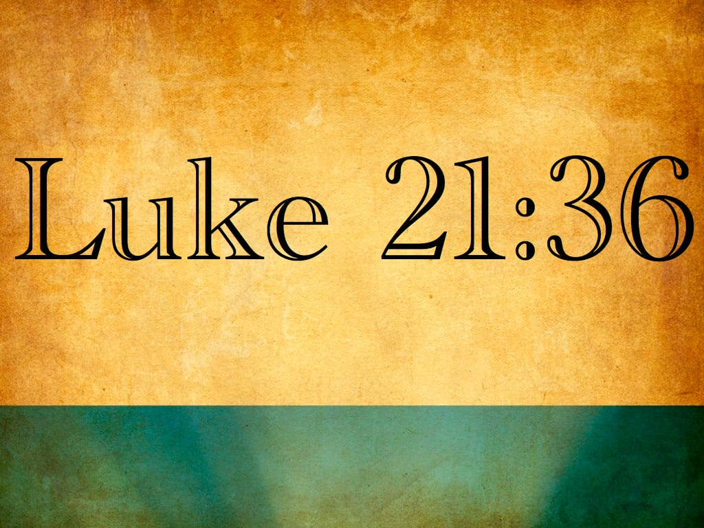 "Luke 21:36 – ""Escape"" Refers to the Day of the Lord, not the Great Tribulation"