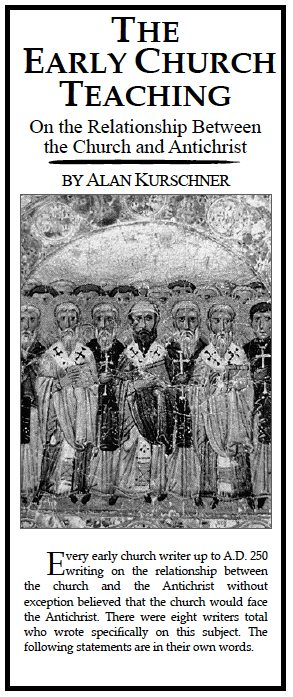 New Pamphlet Available – The Early Church Teaching on the Relationship Between the Church and Antichrist