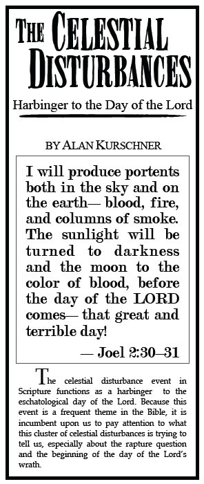 The Celestial Disturbance Harbinger to the Day of the Lord