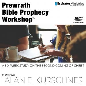 PREWRATH BIBLE PROPHECY WORKSHOP (Download)