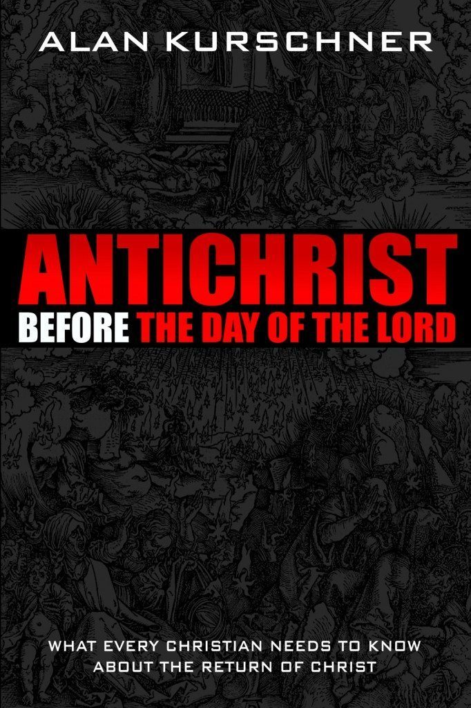 BOOK: Antichrist Before the Day of the Lord: What Every Christian Needs to Know about the Return of Christ