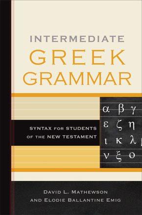 intermediate greek grammar dave matthewson